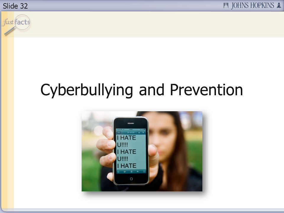 Slide 32 Cyberbullying and Prevention