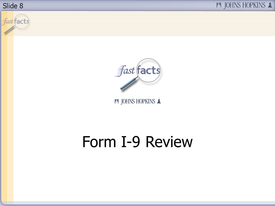 Slide 8 Form I-9 Review
