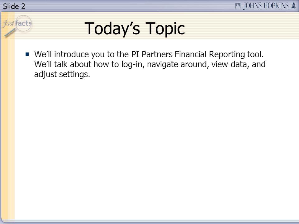 Slide 3 Todays Presenter Diana Burke Senior Accountant, Office of Finance, Financial Quality Control