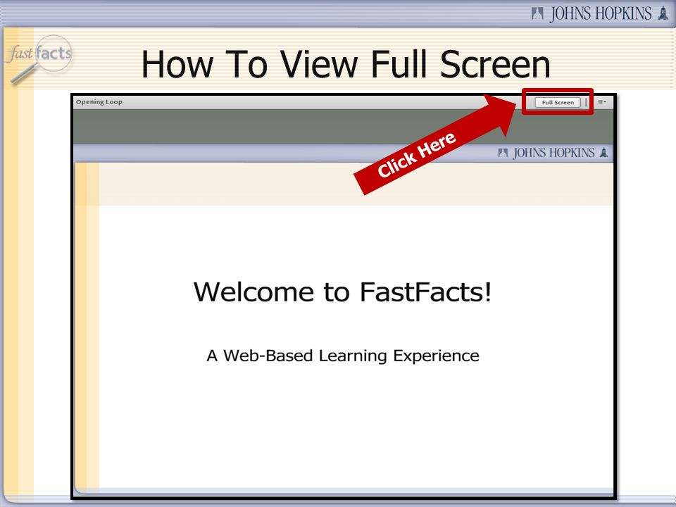 Slide 7 How To View Full Screen Click Here