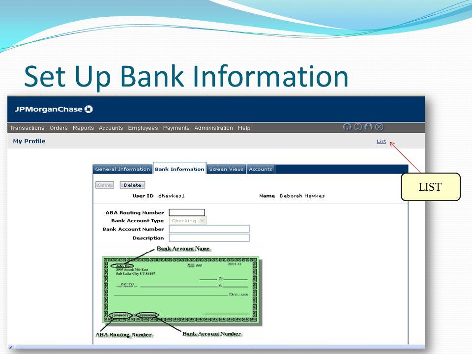 Set Up Bank Information LIST