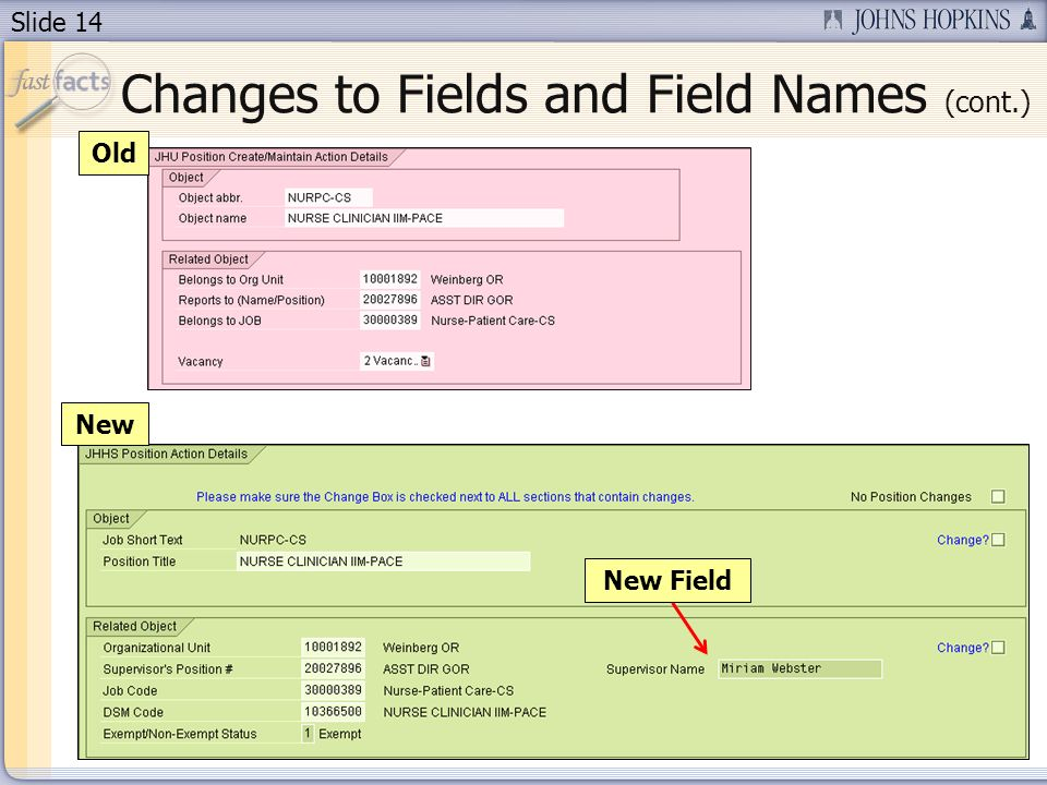Slide 14 Old New New Field Changes to Fields and Field Names (cont.)
