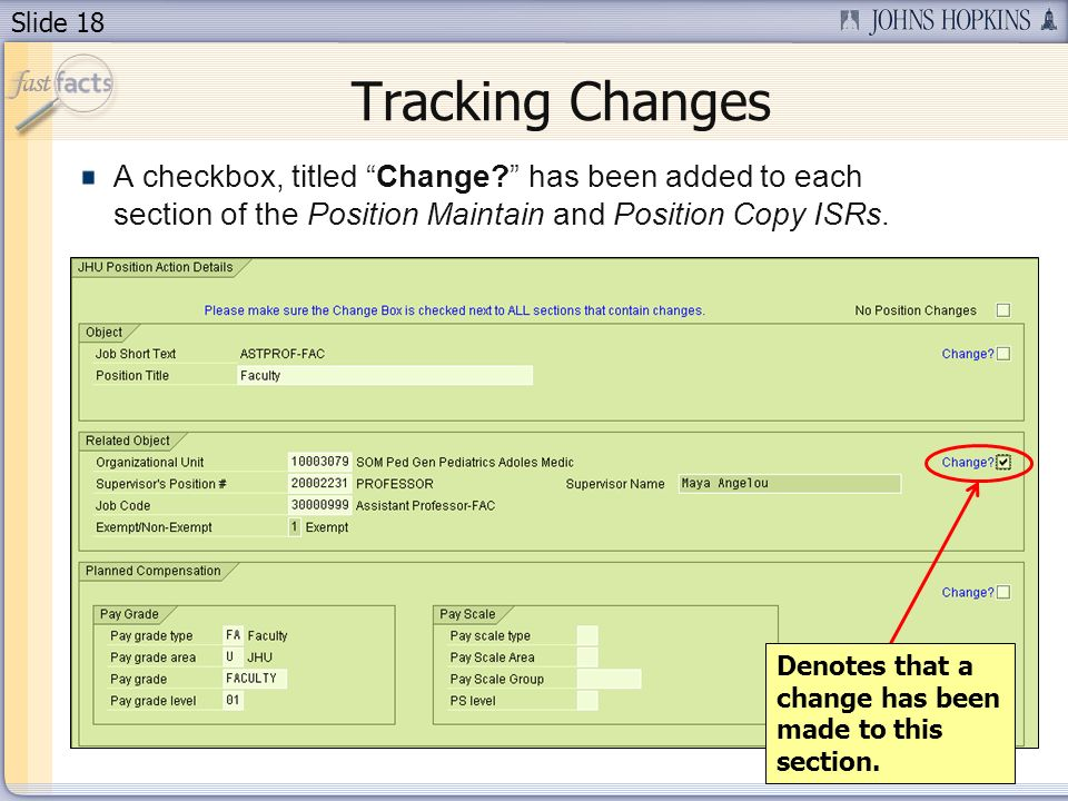 Slide 18 Tracking Changes Denotes that a change has been made to this section.