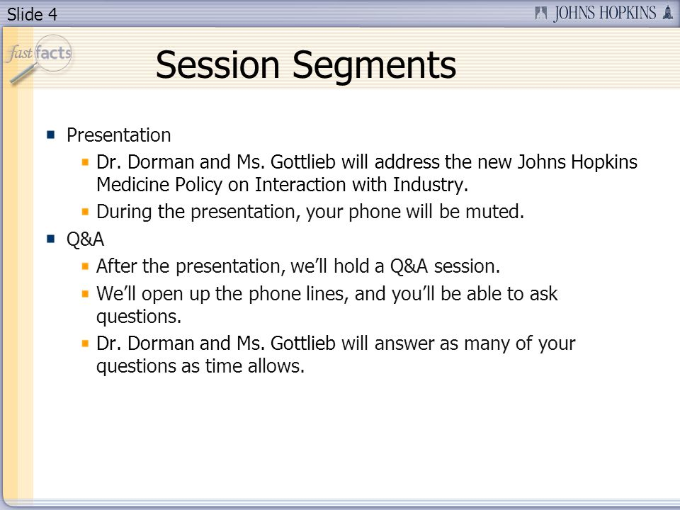 Slide 4 Session Segments Presentation Dr. Dorman and Ms.