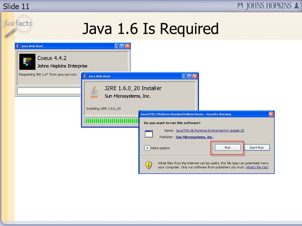 Slide 11 Java 1.6 Is Required