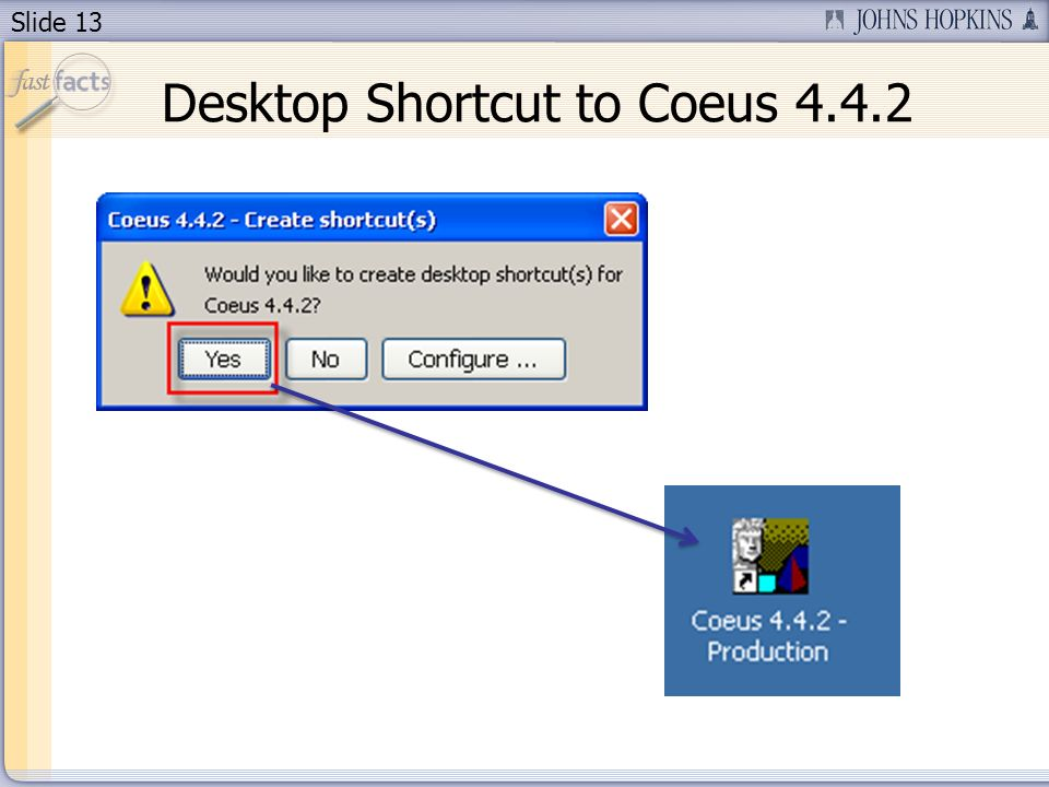 Slide 13 Desktop Shortcut to Coeus 4.4.2