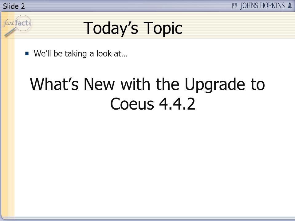 Slide 13 Desktop Shortcut to Coeus 4.4.2