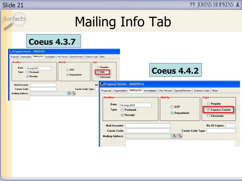 Slide 21 Mailing Info Tab Coeus 4.3.7 Coeus 4.4.2