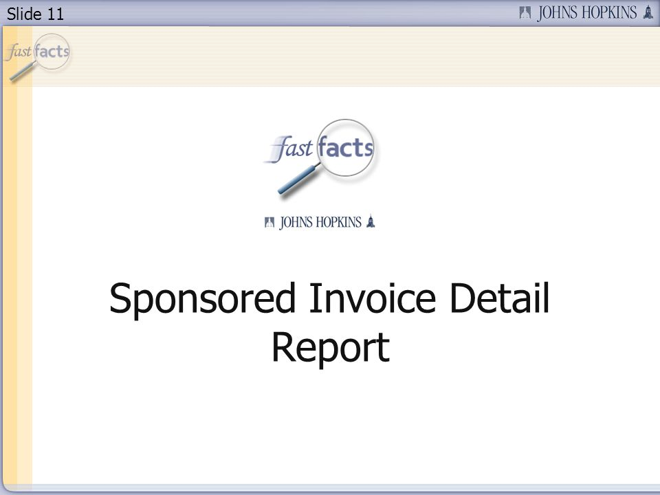 Slide 11 Sponsored Invoice Detail Report