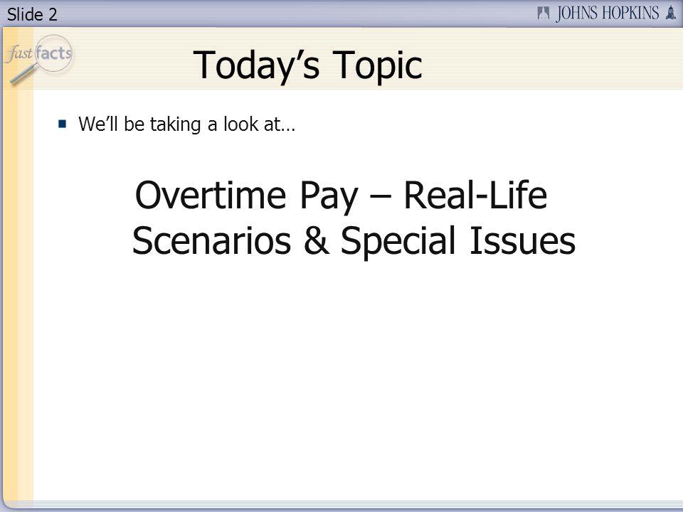 Slide 3 Todays Presenters Sue OHare – Sr. Compensation Analyst Jill Horn – Compensation Manager