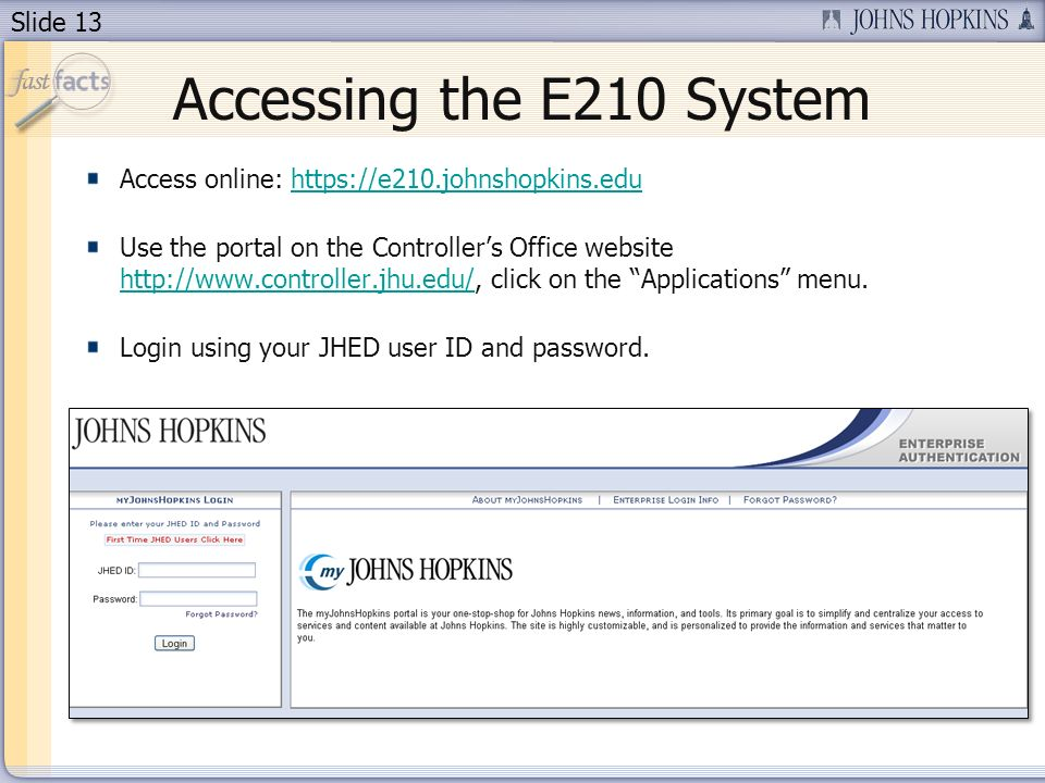 Slide 13 Accessing the E210 System Access online:   Use the portal on the Controllers Office website   click on the Applications menu.