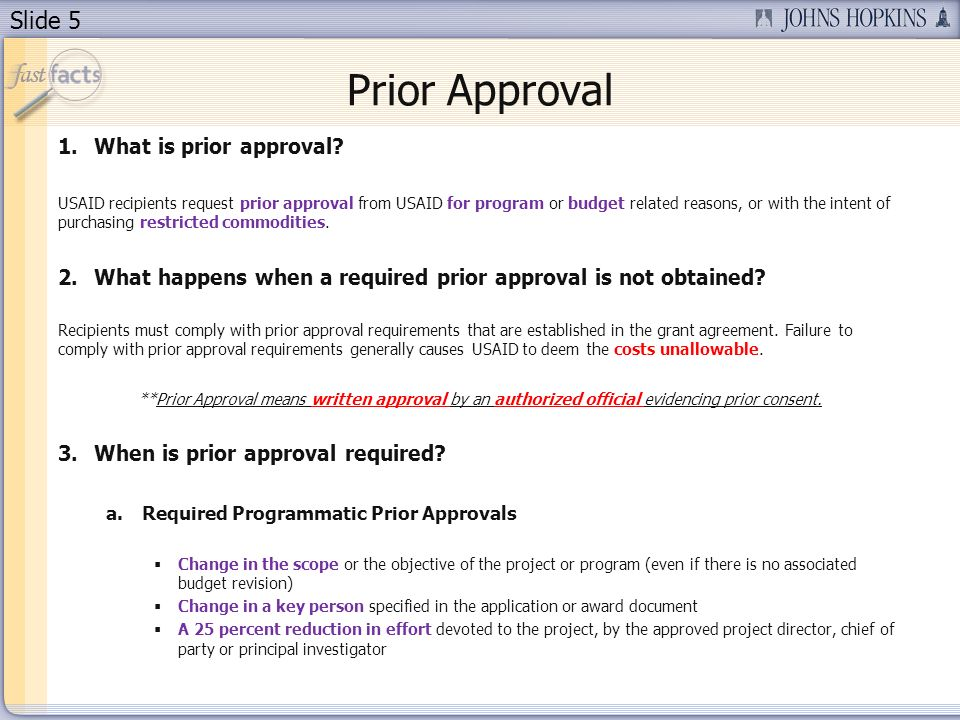 Slide 5 Prior Approval 1.What is prior approval.