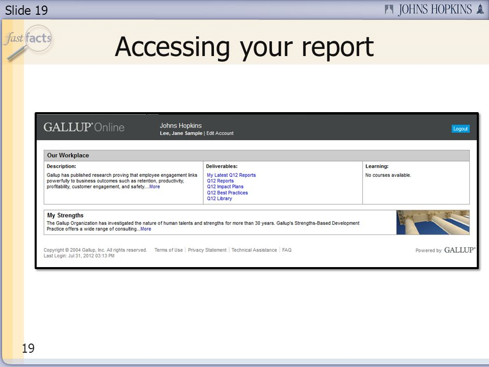 Slide 19 Accessing your report 19