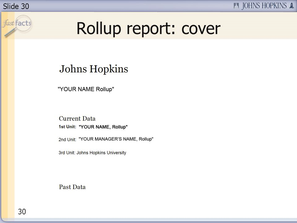Slide 30 Rollup report: cover 30