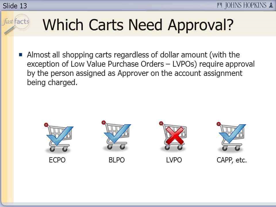 Slide 13 Which Carts Need Approval.