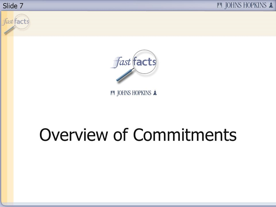 Slide 7 Overview of Commitments