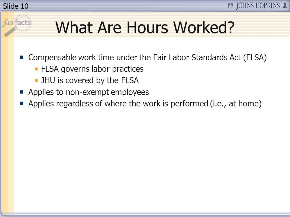 Slide 10 What Are Hours Worked.