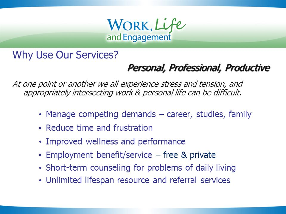 Slide 24 Personal, Professional, Productive Why Use Our Services.