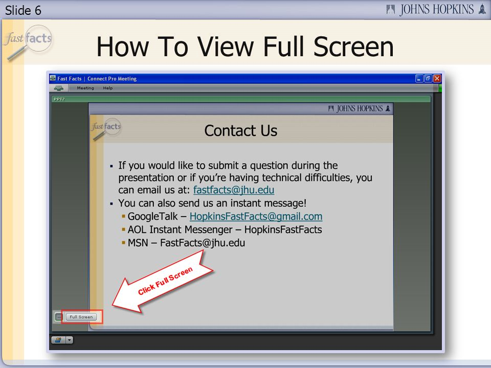 Slide 6 How To View Full Screen
