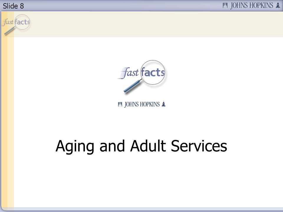 Slide 8 Aging and Adult Services