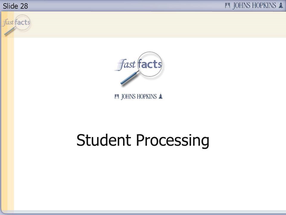 Slide 28 Student Processing