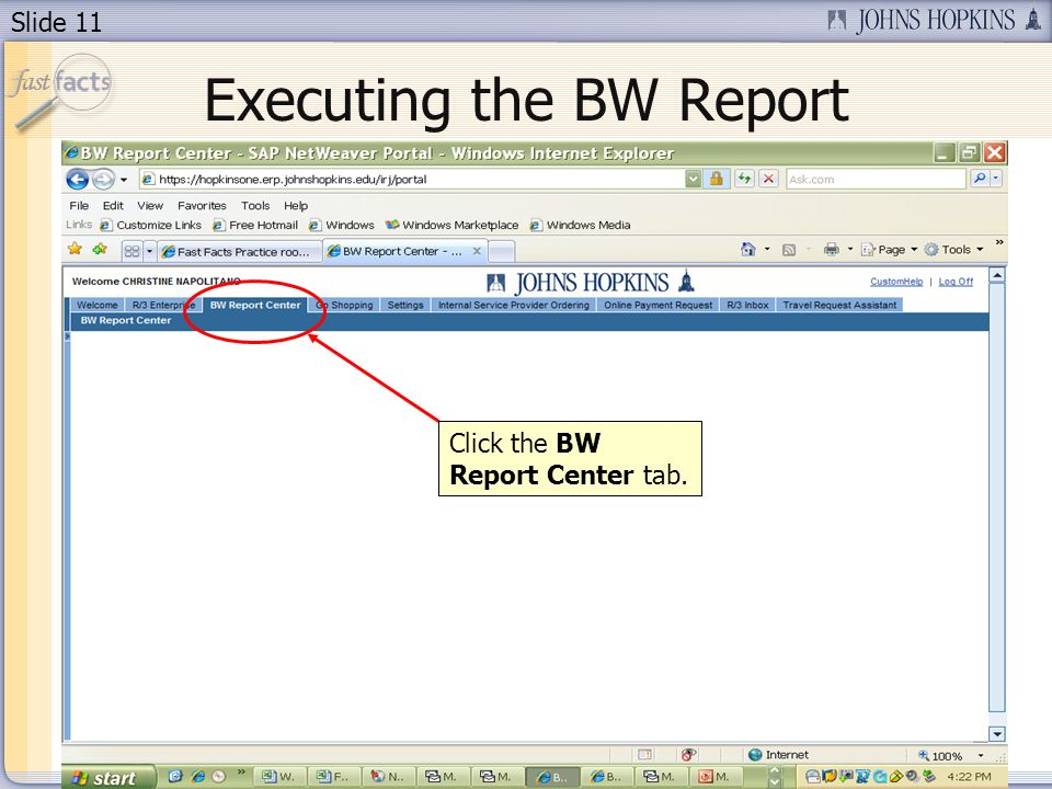 Slide 11 Executing the BW Report Click the BW Report Center tab.
