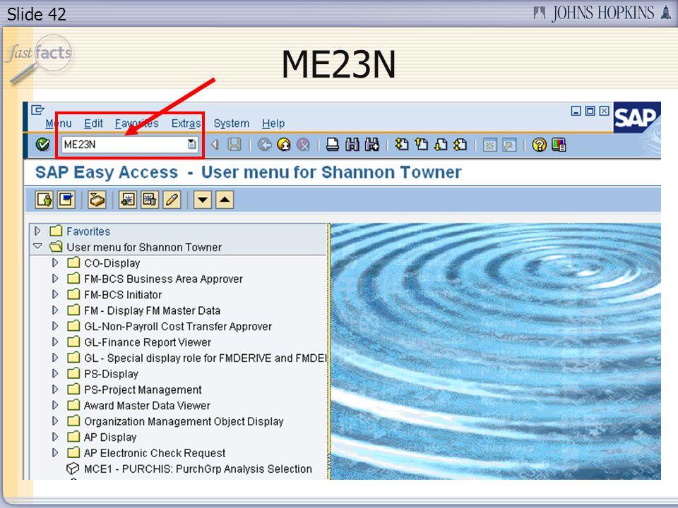 Slide 42 ME23N
