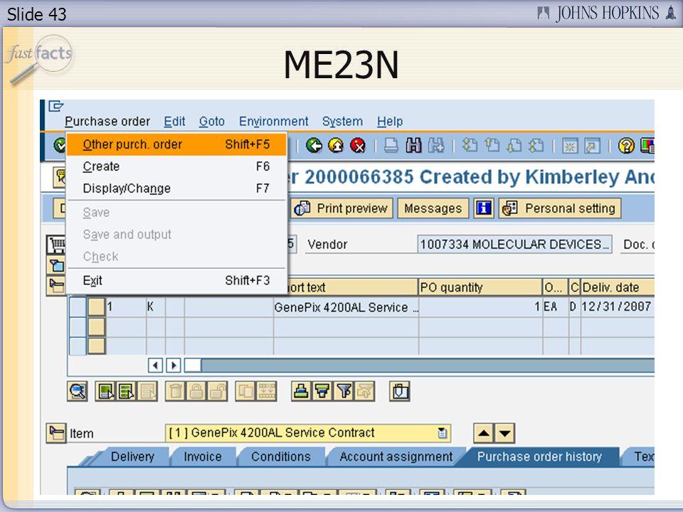 Slide 43 ME23N