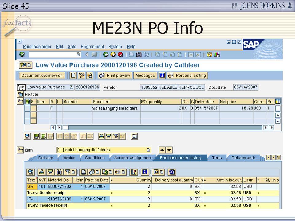 Slide 45 ME23N PO Info