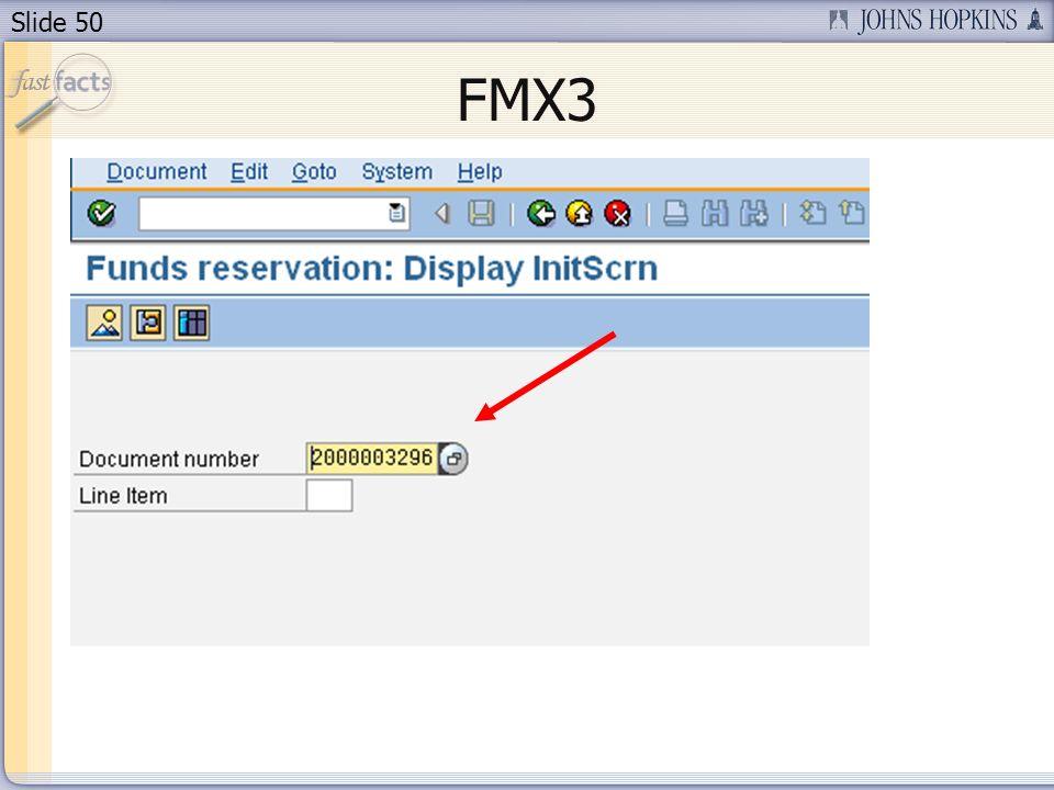 Slide 50 FMX3