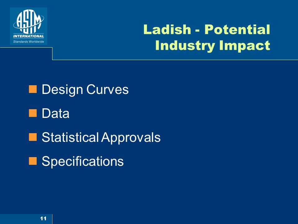 11 Ladish - Potential Industry Impact Design Curves Data Statistical Approvals Specifications