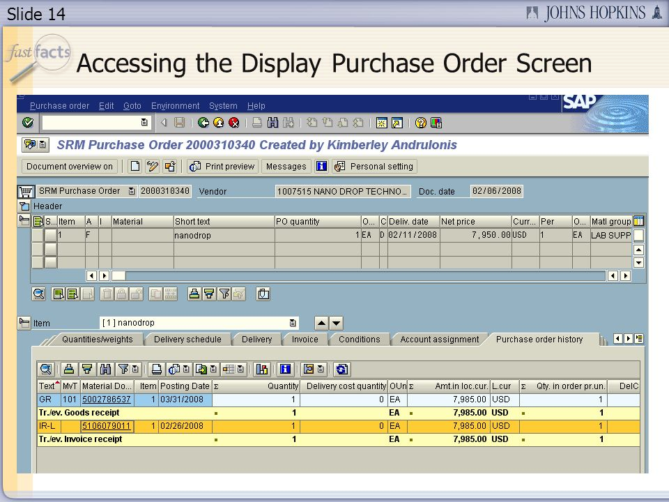 Slide 14 Accessing the Display Purchase Order Screen