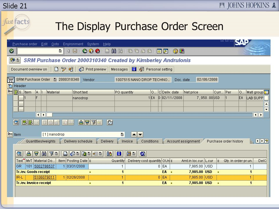 Slide 21 The Display Purchase Order Screen