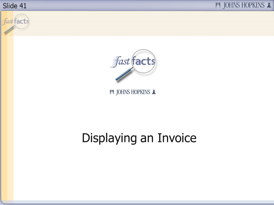 Slide 41 Displaying an Invoice