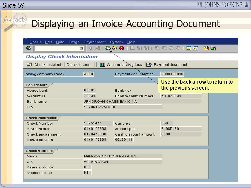 Slide 59 Displaying an Invoice Accounting Document Use the back arrow to return to the previous screen.