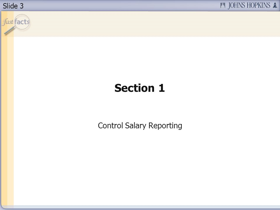 Slide 3 Section 1 Control Salary Reporting