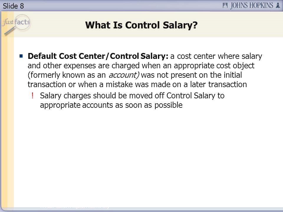 Slide 8 2007 Johns Hopkins University What Is Control Salary.