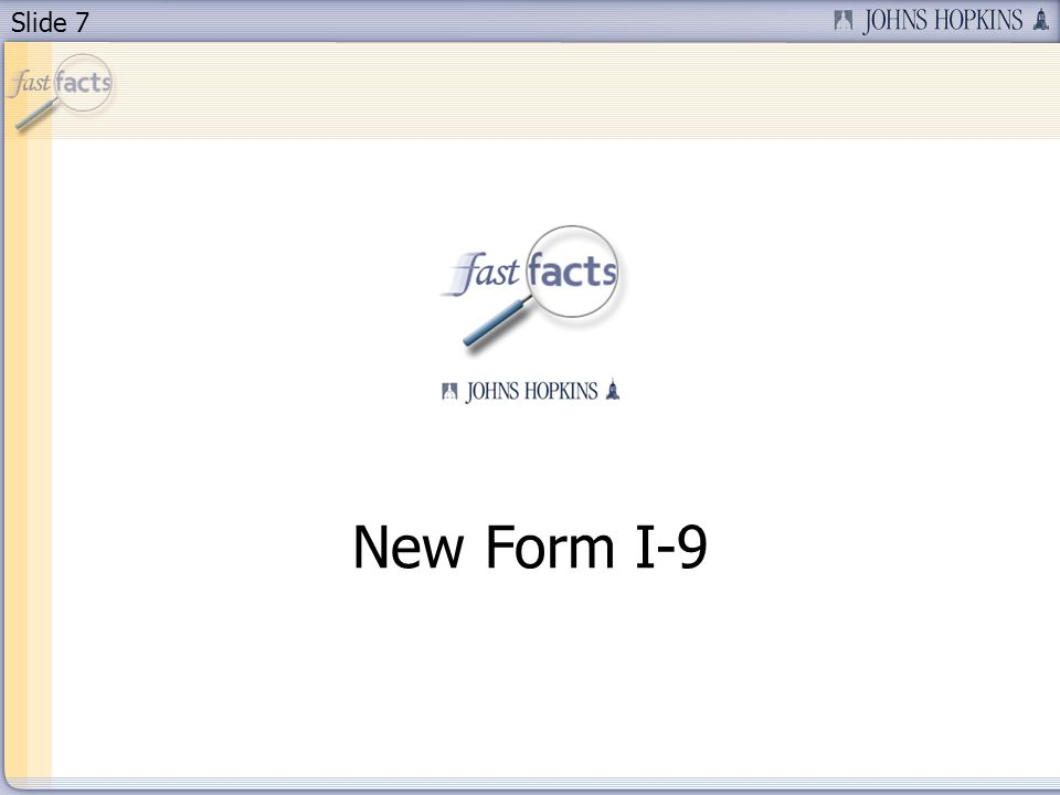 Slide 7 New Form I-9