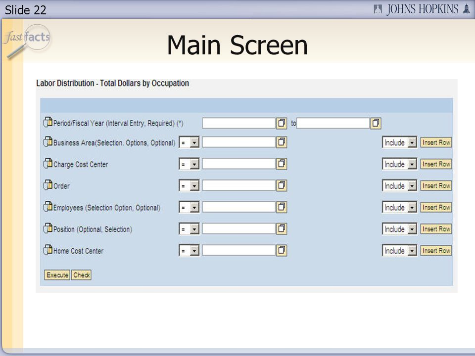 Slide 22 Main Screen