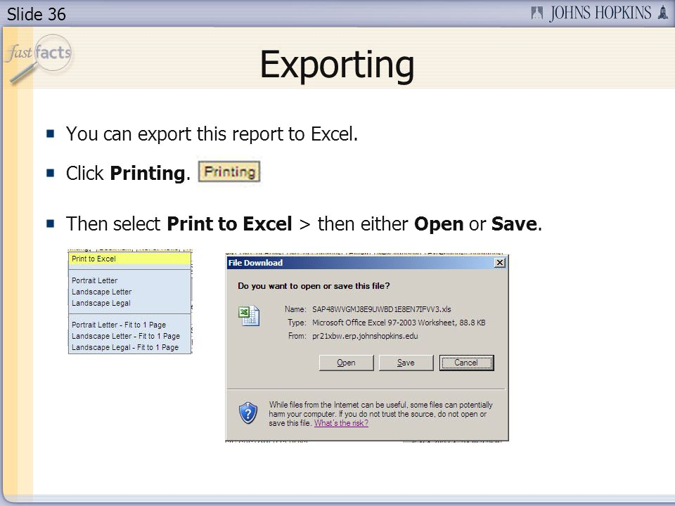 Slide 36 Exporting You can export this report to Excel.