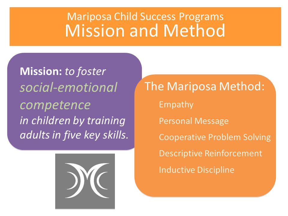 Mission: to foster social-emotional competence in children by training adults in five key skills.