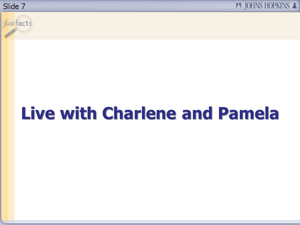 Slide 7 Live with Charlene and Pamela