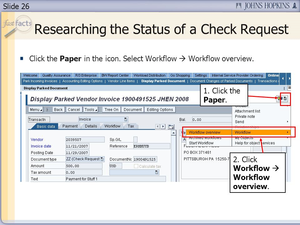 Slide 26 Researching the Status of a Check Request Click the Paper in the icon.