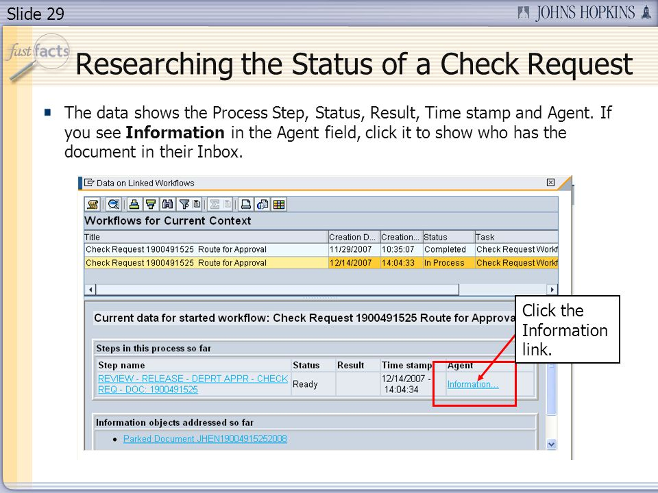 Slide 29 The data shows the Process Step, Status, Result, Time stamp and Agent.