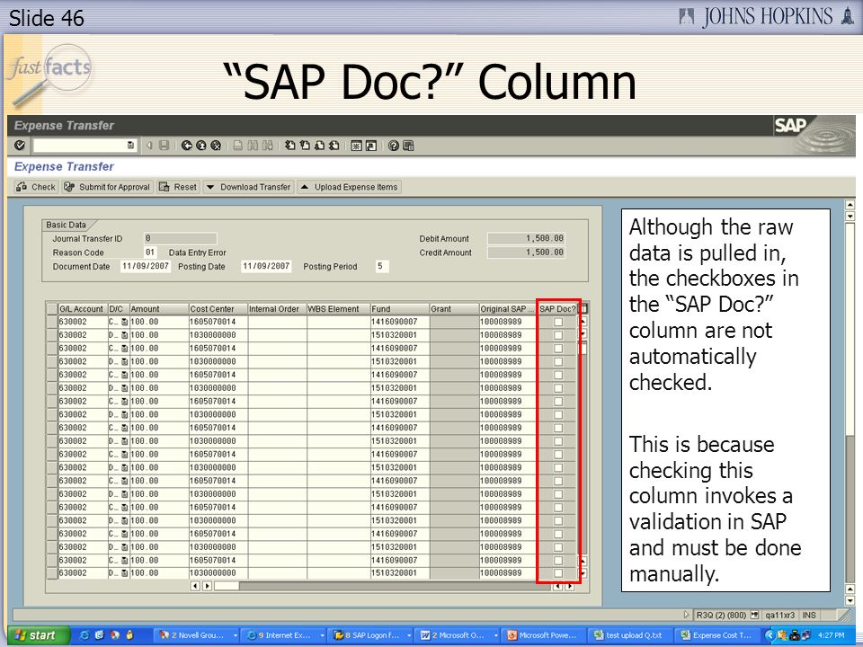 Slide 46 SAP Doc. Column Although the raw data is pulled in, the checkboxes in the SAP Doc.
