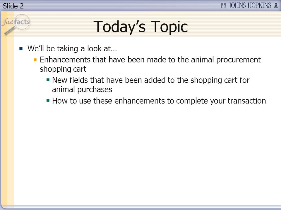 Slide 13 Description – Detailed Quantity – Quantity you want to order Price/Limit – Enter the price if you know it.