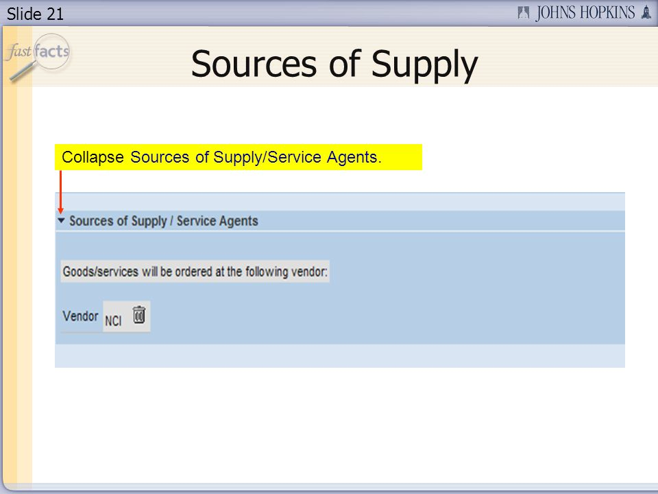 Slide 21 Sources of Supply Collapse Sources of Supply/Service Agents.