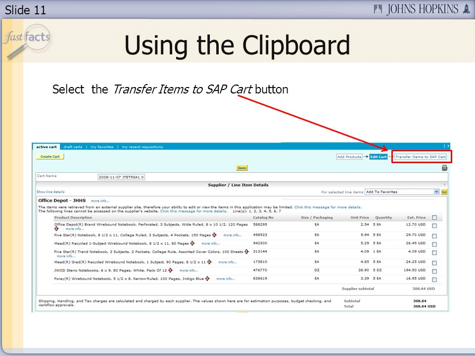 Slide 11 Using the Clipboard Select the Transfer Items to SAP Cart button