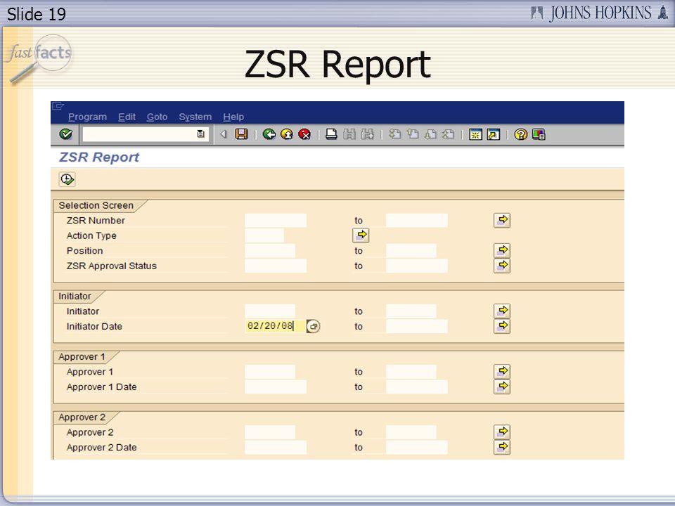 Slide 19 ZSR Report