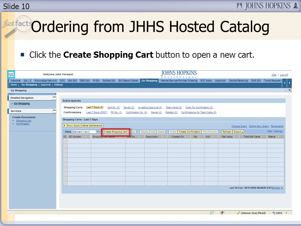 Slide 10 Click the Create Shopping Cart button to open a new cart.